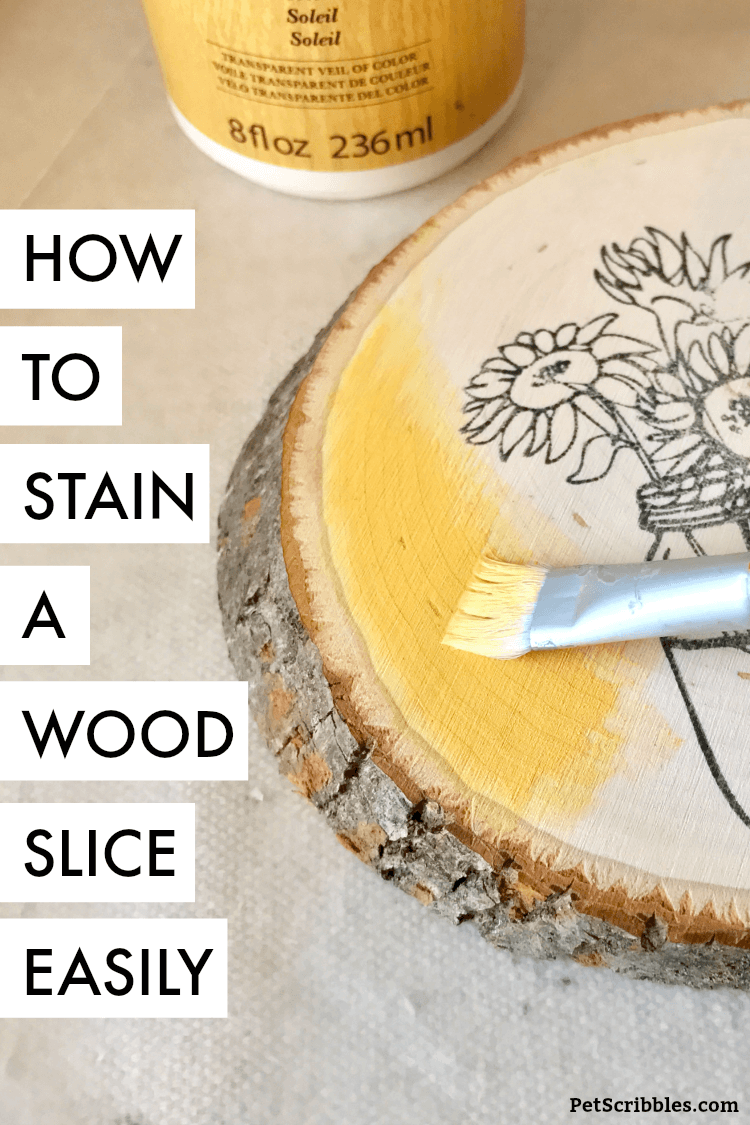 showing how to stain a wood slice