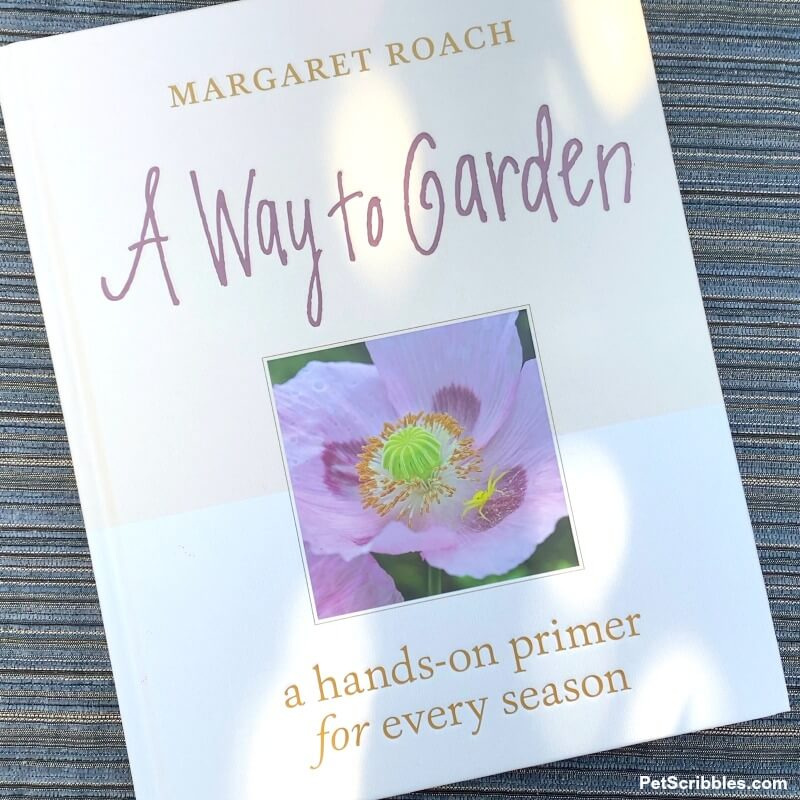A Way to Garden book by Margaret Roach