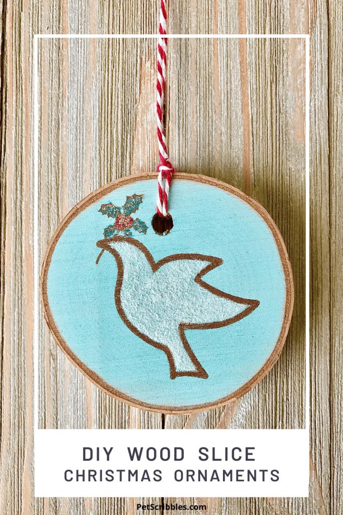 DIY wood slice Christmas ornaments
