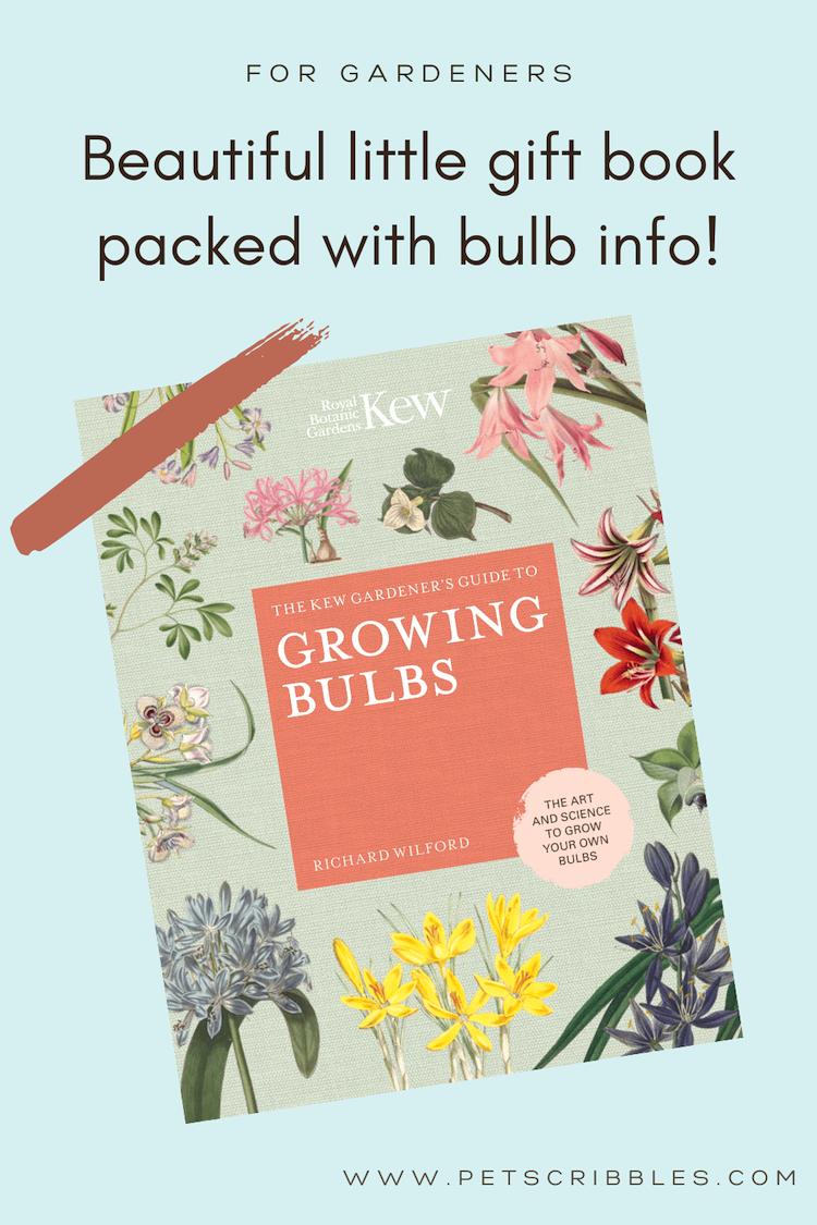 Kew Gardener's Guide to Growing Bulbs